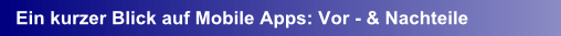 Vorteile Nachteile Mobile Apps