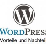 Vor- und Nachteile von WordPress