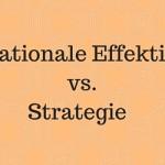 Der Unterschied zwischen Operationaler Effektivität und einer Strategie