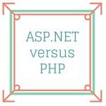 ASP.NET versus PHP: Was ist besser für die Webentwicklung?