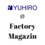 """YUHIRO im österreichischen Factory Magazin zu """"Outsourcing Partner im IT Bereich"""""""