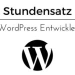 Stundensatz für WordPress Entwickler/ Entwicklung