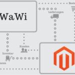 Magento Warenwirtschaft WaWi und Schnittstellen Anbindung