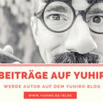 Gastbeiträge auf YUHIRO.DE