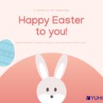 YUHIRO wünscht frohe Ostern!