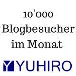 10'000 Besucher auf dem YUHIRO Blog!