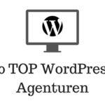 20 Top WordPress Agenturen